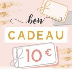 BON CADEAU 10 EUROS