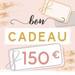BON CADEAU 150 EUROS