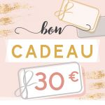 BON CADEAU 30 EUROS