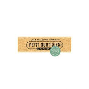 Tampon bois PETIT QUOTIDIEN par Florilèges Design. Scrapbooking et loisirs créatifs. Livraison rapide et cadeau dans chaque c...