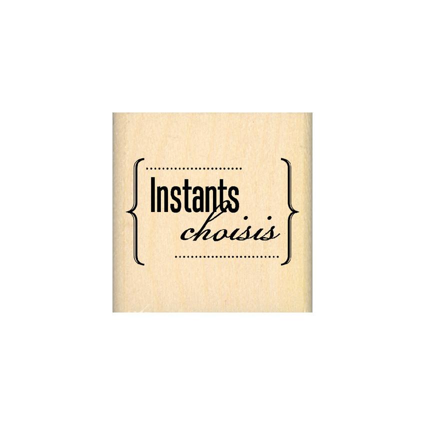INSTANTS CHOISIS