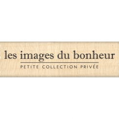 Tampon bois IMAGES DU BONHEUR par Florilèges Design. Scrapbooking et loisirs créatifs. Livraison rapide et cadeau dans chaque...