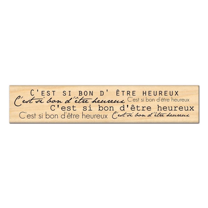 Tampon bois C'EST BON D'ÊTRE HEUREUX par Florilèges Design. Scrapbooking et loisirs créatifs. Livraison rapide et cadeau dans...