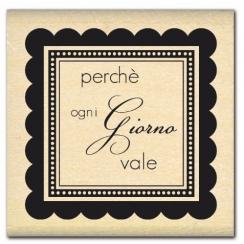 PROMO de -99.99% sur Tampon bois italien OGNI GIORNO VALE Florilèges Design