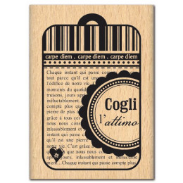 Tampon bois italien COGLI L ATTIMO par Florilèges Design. Scrapbooking et loisirs créatifs. Livraison rapide et cadeau dans c...