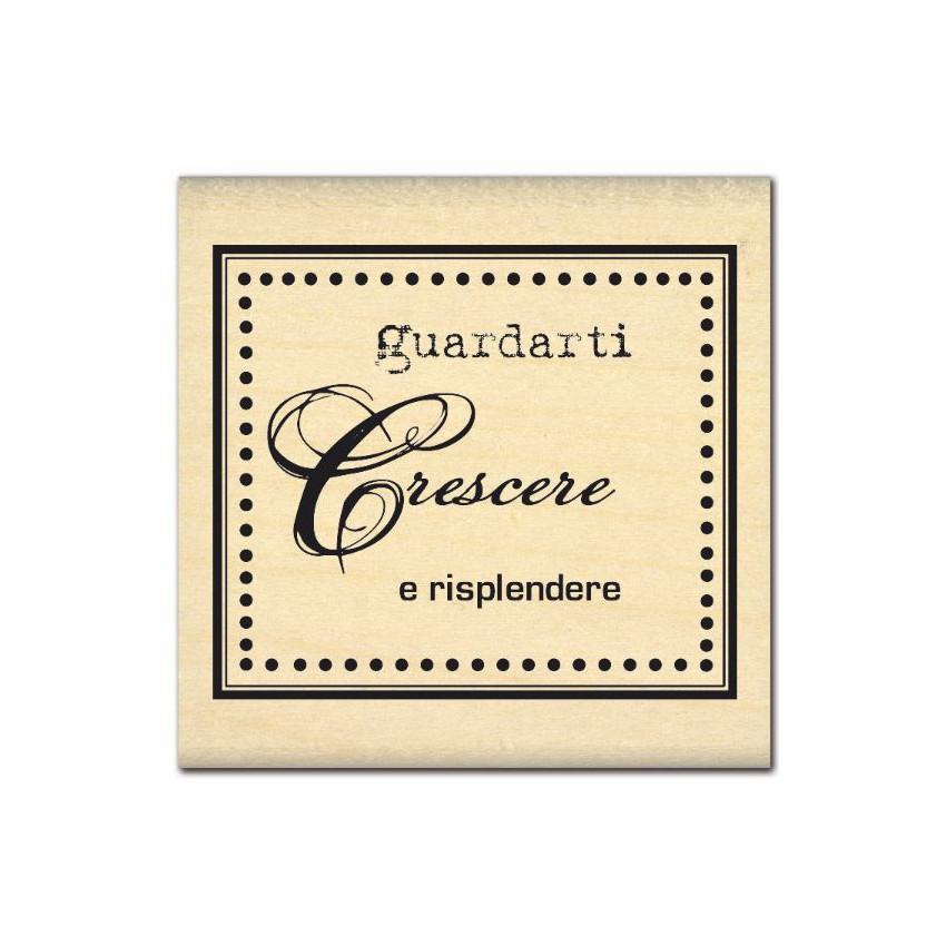Tampon bois italien GUARDARTI CRESCERE par Florilèges Design. Scrapbooking et loisirs créatifs. Livraison rapide et cadeau da...