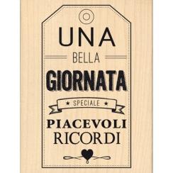 Parfait pour créer : Tampon bois UNA BELLA GIORNATA par Florilèges Design. Livraison rapide et cadeau dans chaque commande.