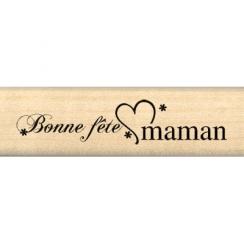 Tampon bois BONNE FETE MAMAN par Florilèges Design. Scrapbooking et loisirs créatifs. Livraison rapide et cadeau dans chaque ...