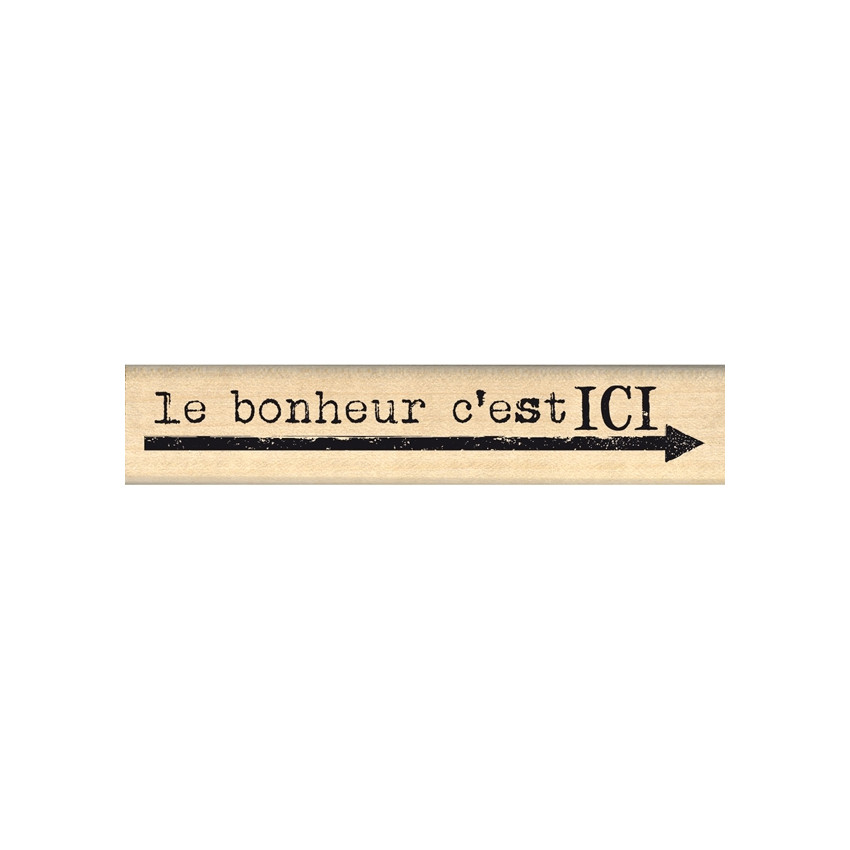 Tampon bois LE BONHEUR C'EST ICI