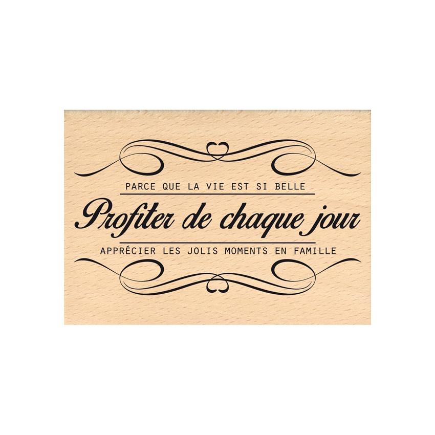 Tampon bois PROFITER DE CHAQUE JOUR