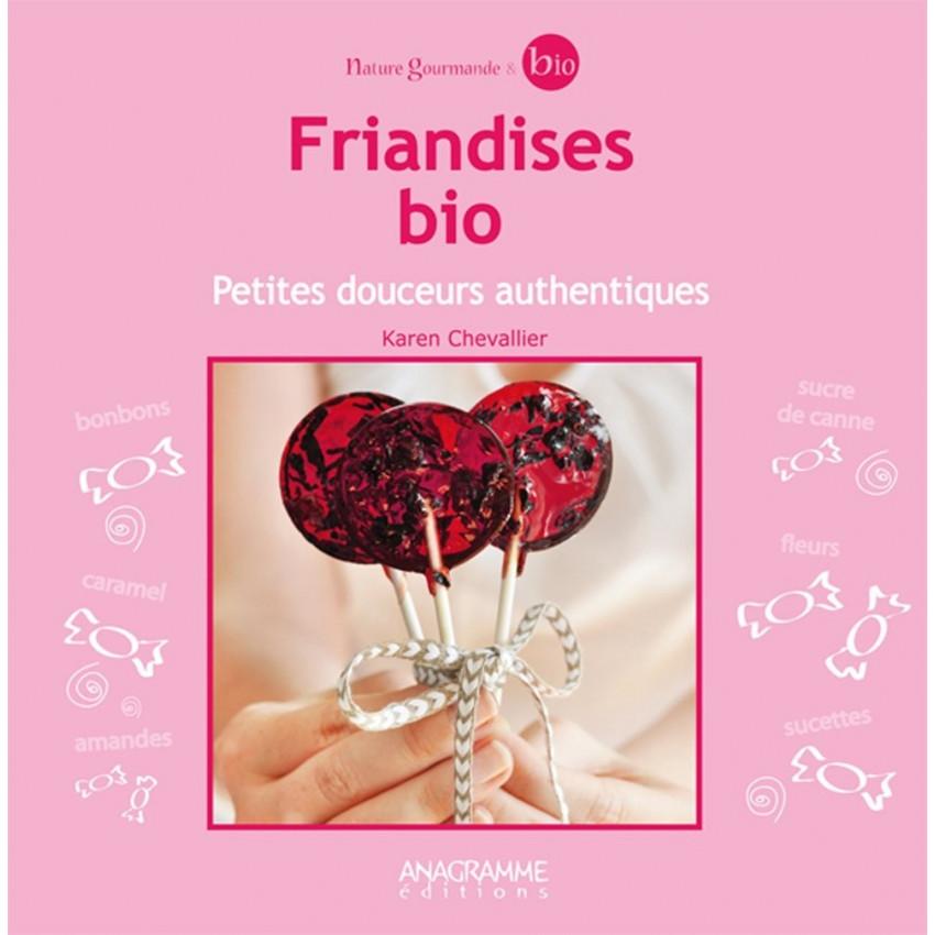 PROMO de -80% sur Friandises Bio, petites douceurs authentiquesOK Anagramme Editions