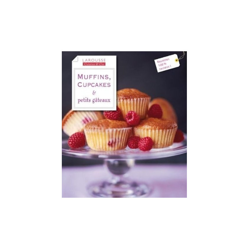 MUFFINS, CUPCAKES & PETITS GATEAUX
