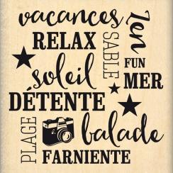 Tampon bois DÉTENTE ET VACANCES par Florilèges Design. Scrapbooking et loisirs créatifs. Livraison rapide et cadeau dans chaq...