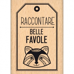 Tampon bois italien BELLE FAVOLE