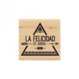 Tampon bois espagnol AHORA LA FELICIDAD