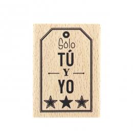 Tampon bois espagnol SÓLO TÚ Y YO