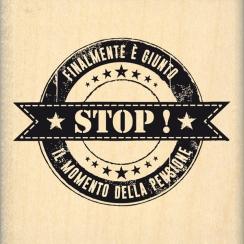 Tampon bois italien Finalmente in pensione par Florilèges Design. Scrapbooking et loisirs créatifs. Livraison rapide et cadea...