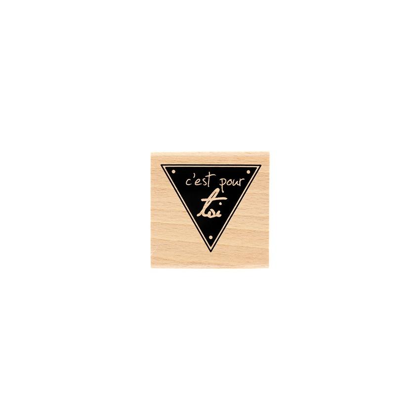 Tampon bois C'EST POUR TOI par Florilèges Design. Scrapbooking et loisirs créatifs. Livraison rapide et cadeau dans chaque co...