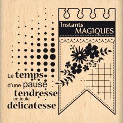 Tampon bois INSTANTS MAGIQUES