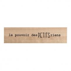 Tampon bois LE POUVOIR DES PETITS RIENS par Chou and Flowers. Scrapbooking et loisirs créatifs. Livraison rapide et cadeau da...
