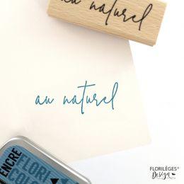 Tampon bois AU NATUREL SIMPLEMENT par Florilèges Design. Scrapbooking et loisirs créatifs. Livraison rapide et cadeau dans ch...