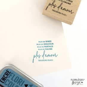 Tampon bois TOUJOURS PLUS D'AMOUR par Florilèges Design. Scrapbooking et loisirs créatifs. Livraison rapide et cadeau dans ch...