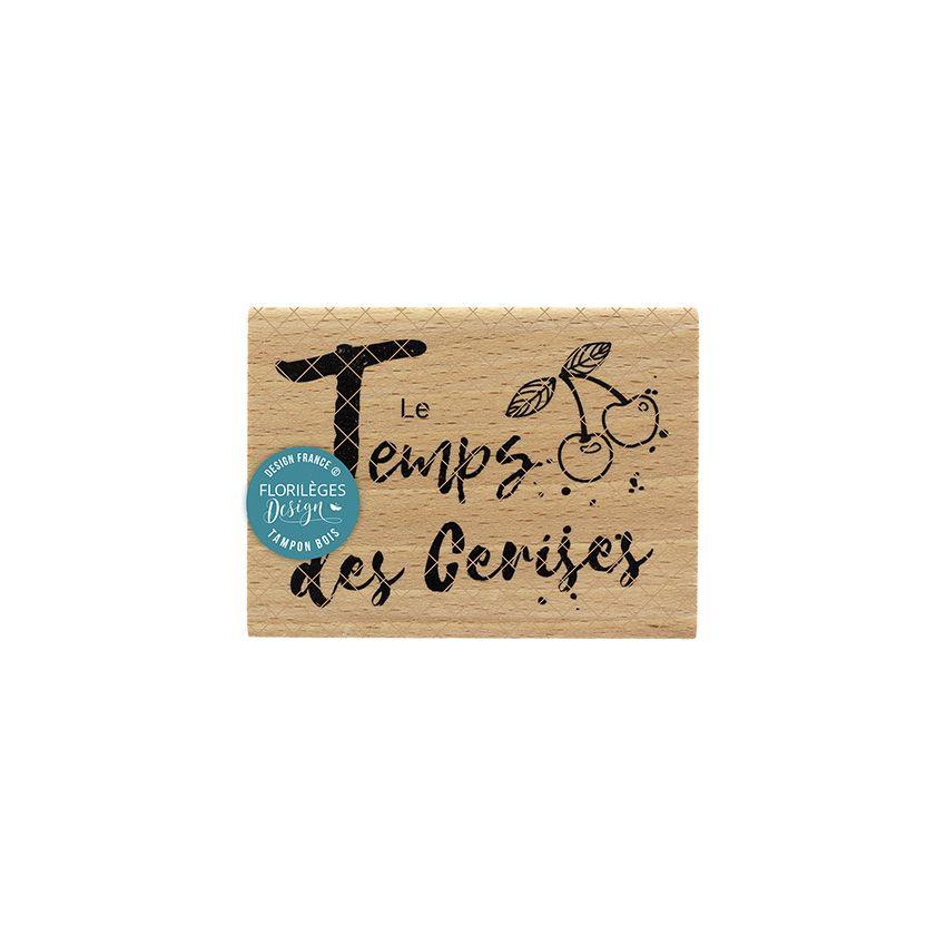 Tampon bois LE TEMPS DES CERISES par Florilèges Design. Scrapbooking et loisirs créatifs. Livraison rapide et cadeau dans cha...