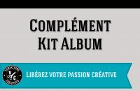 Complément Kit Album