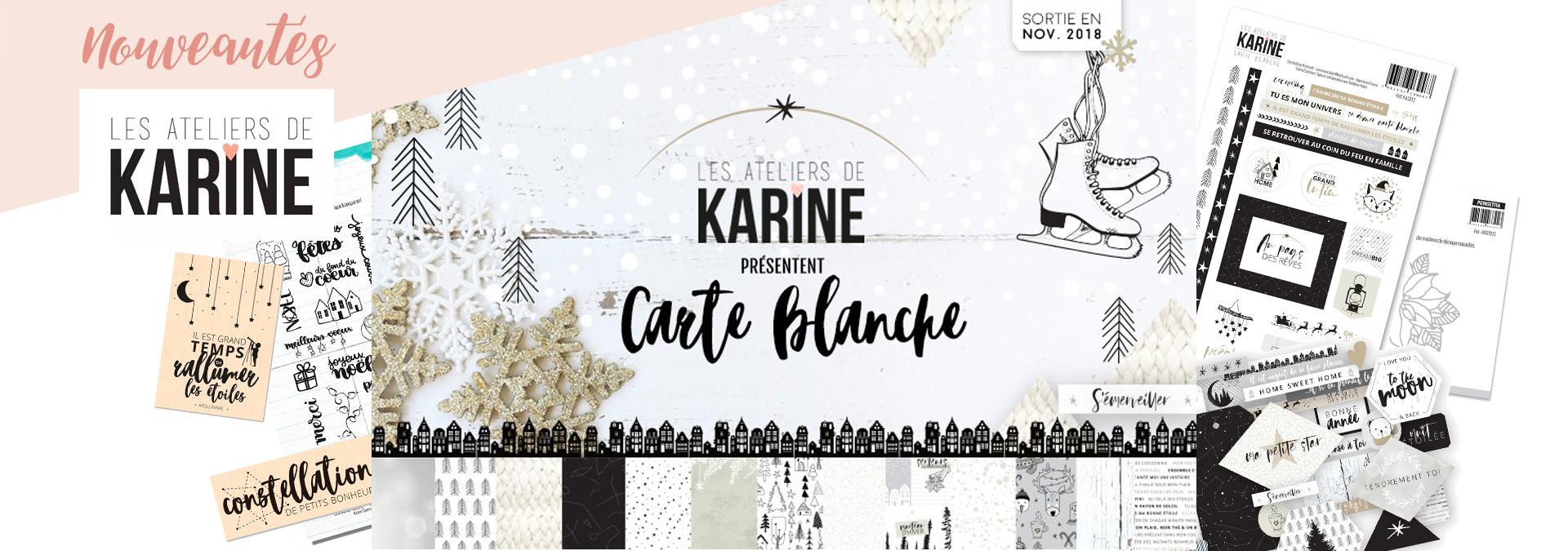 Les ateliers de Karine - Carte blanche