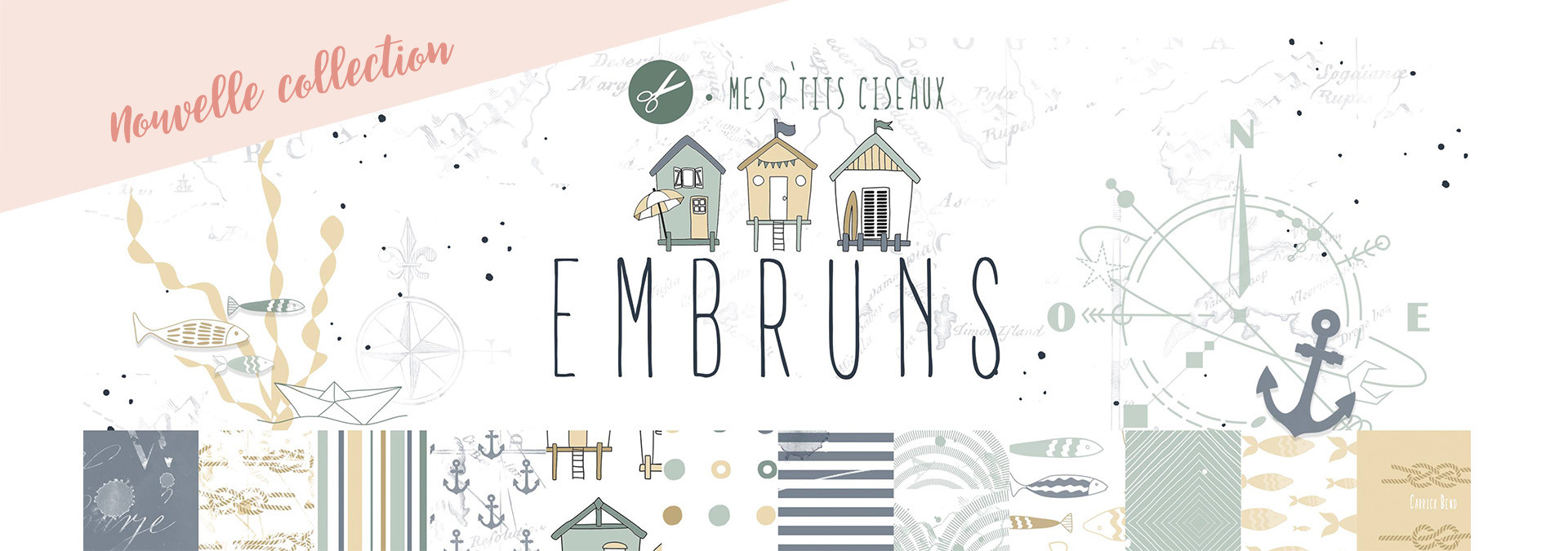 Nouvelle collection : Embruns
