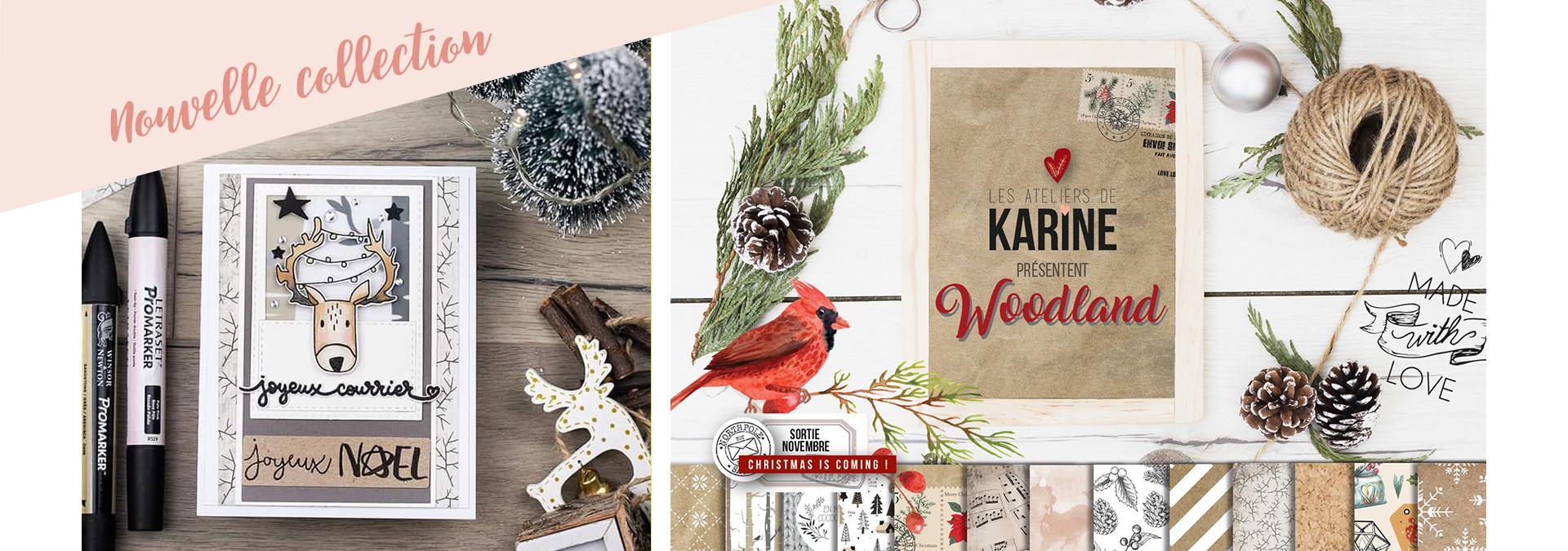 Nouvelle collection Woodland Les ateliers de Karine